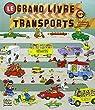 Le grand livre des transports par Scarry