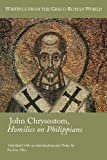img - for John Chrysostom, Homilies on Philippians (Writings from the Greco-Roman World) (Society of Biblical Literature (Numbered)) book / textbook / text book