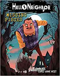 Hello Neighbor!: Missing Pieces: Amazon.es: Carly Anne