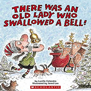 There Was an Old Lady Who Swallowed a Bell! Audiobook