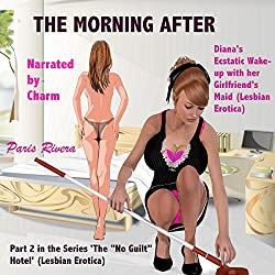 The Morning After: Diana's Ecstatic Wake-up with her Girlfriend's Maid