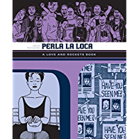 Perla La Loca: The Love & Rockets Library - Locas Book 3 book cover