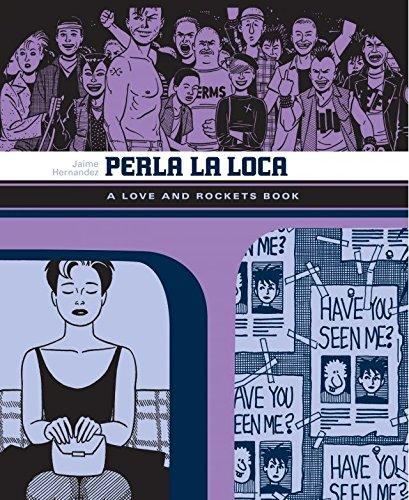 Perla La Loca: The Love & Rockets Library - Locas Book 3