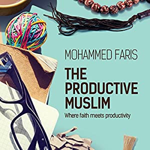The Productive Muslim Audiobook
