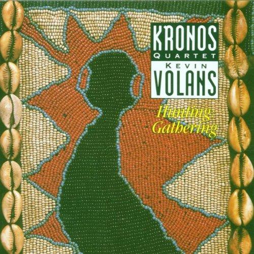 Kevin Volans: Hunting: Gathering - Kronos Quartet