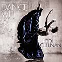 Dance with Me Audiobook by Heidi Cullinan Narrated by Iggy Toma