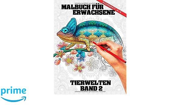 Amazon Com Malbuch Für Erwachsene Tier Welten Band 2 A4