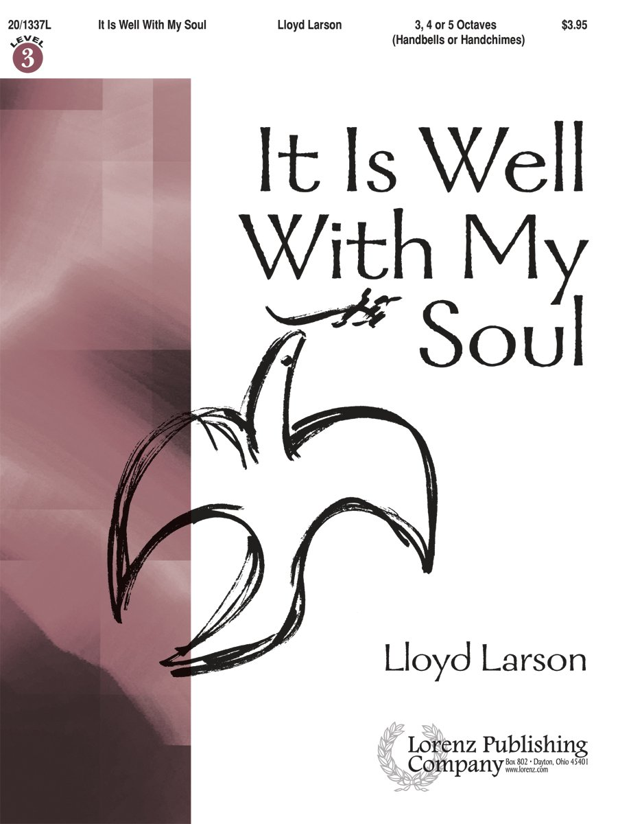 It Is Well with My Soul (Handbell Sheet Music, Handbell 3-5 octaves (or Handchimes 3-5 octaves))