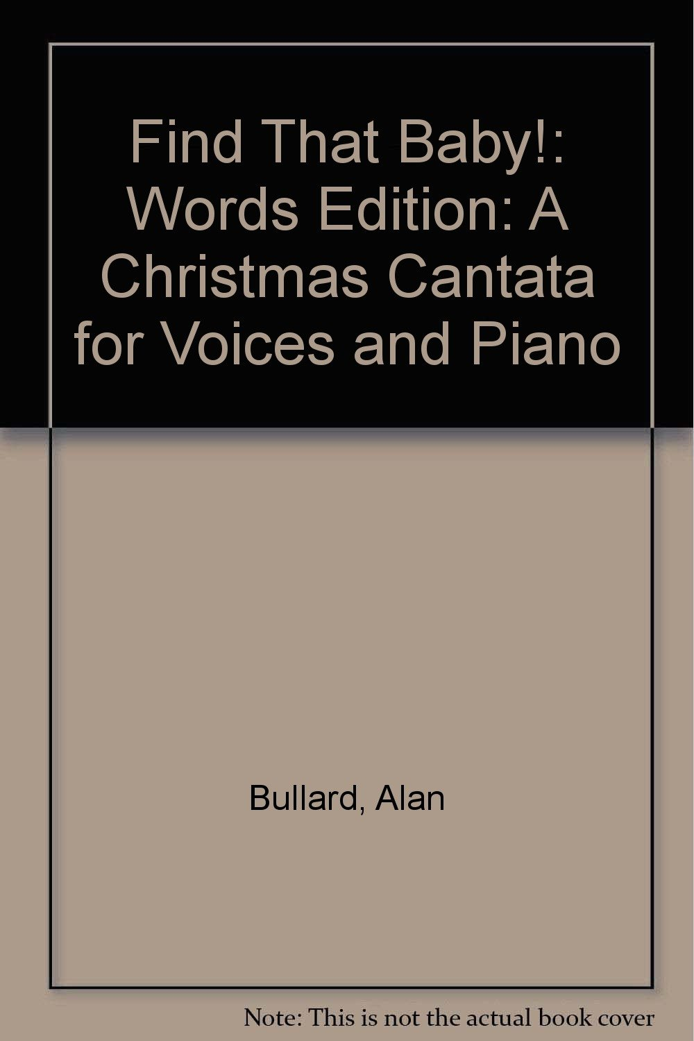 find that baby a christmas cantata for voices and piano