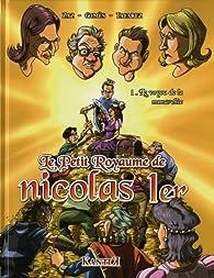Le petit royaume de Nicolas 1er, Tome 1 : Le voyou de la monarchie par  Zaz