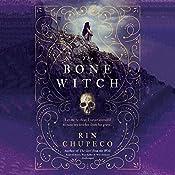 The Bone Witch: The Bone Witch, Book 1 | Rin Chupeco