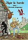 La saga d'Olgir le barde, tome 1 : Sérénade dragonique  par Bert