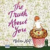 The Truth About You | Melissa Hill