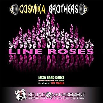Line Roses (Ibiza Hard Dance Energy Dance Mix Las Salinas, Product
