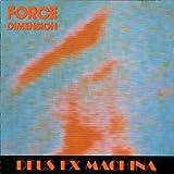 Deus Ex Machina (UK Import) By Force Dimension (0001-01-01)