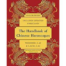 The Handbook of Chinese Horoscopes