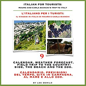 Italian for Tourists Ninth Lesson: Calendar, Weather Forecasting and Field Trips Audiobook