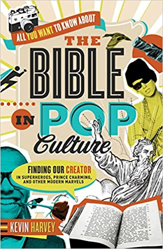 All You Want to Know About the Bible in Pop Culture: Finding Our