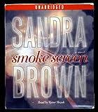 sandra brown tough customer - Smoke Screen by Sandra Brown Unabridged CD Audiobook