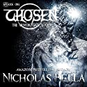 Chosen: The Demon Gate Series, Book 1 Audiobook by Nicholas Bella Narrated by Michael O'Shea
