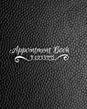 img - for Appointment Book: 2 Column Daily Planner Appointment Organizer Book for Professionals | All Businesses | Beauty Parlours | Salon | Spas | ... Paperback (Appointment Books) (Volume 5) book / textbook / text book