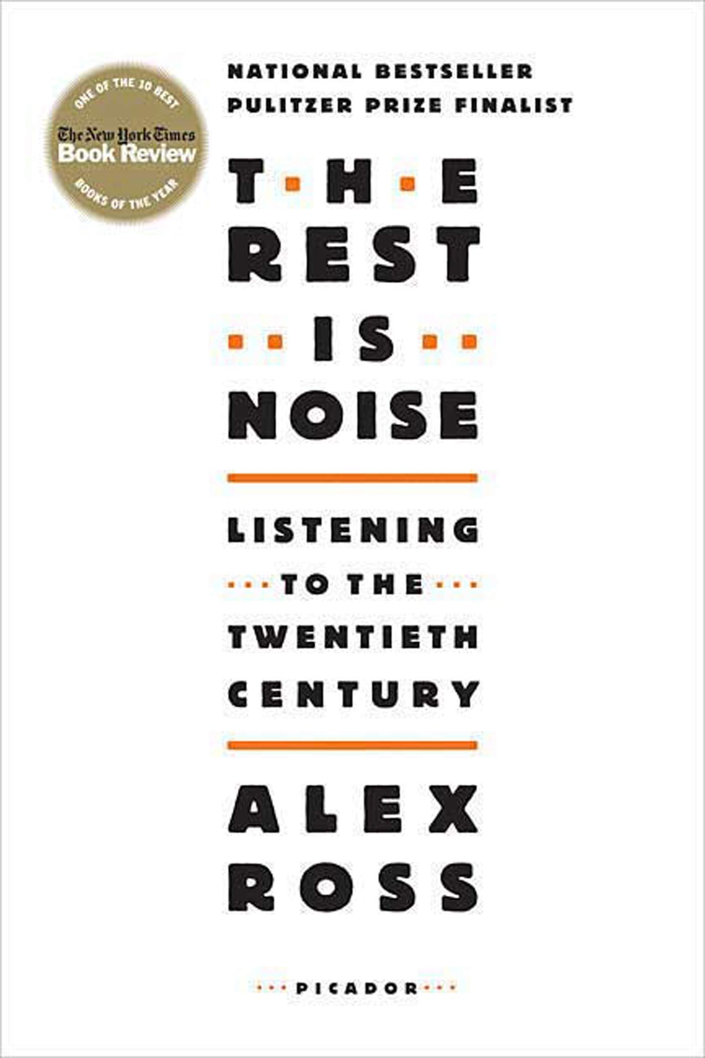 The Rest Is Noise Listening To The Twentieth Century