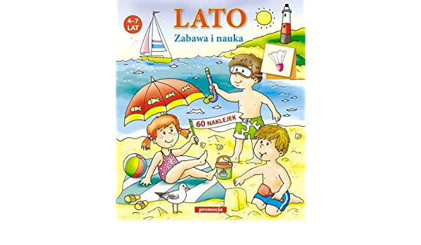 Lato Zabawa I Nauka 60 Naklejek 4 7 Lat Amazones