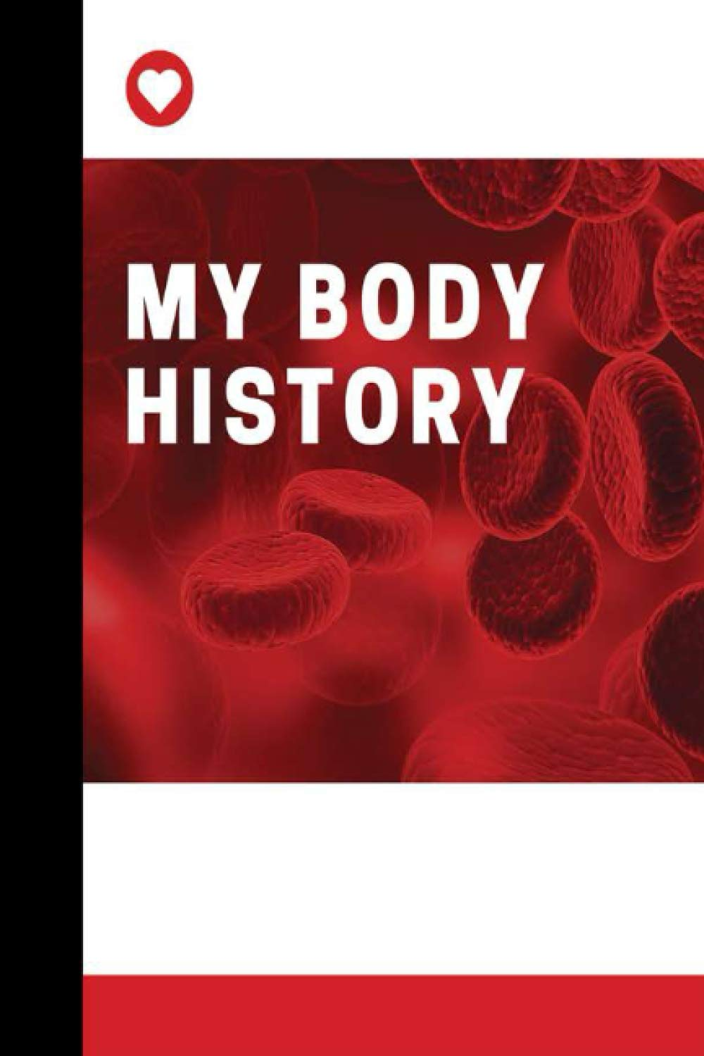 My Body History: Comprehensive medical and health record book for  organizing your medical history, health records, and emergency information:  Sykes, Gary J.: 9798691660702: Amazon.com: Books