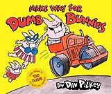 Make Way for Dumb Bunnies, Dav Pilkey, 0545039398