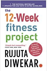 The 12-Week Fitness Project Kindle Edition