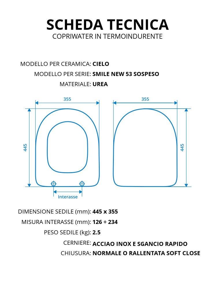 Copriwater per CIELO SMILE NEW 53 SOSPESO TERMOINDURENTE BIANCO cerniera inox normale o rallentata soft close Normale Cerniera//Chiusura