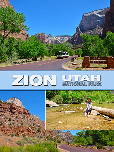 Zion National Park, Utah, 2013