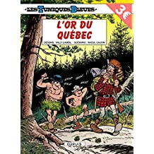 Les tuniques Bleues  26 : L'or du Québec