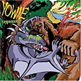 Cryptooology by Yowie (2004-10-05)