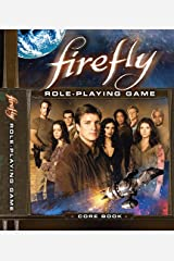 Firefly RPG Core Rulebook Hardcover