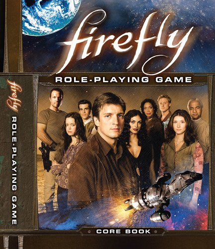 - Firefly RPG Core Rulebook