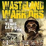 15 Years Later: Wasteland | Nick S. Thomas