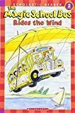 img - for The Magic School Bus Rides the Wind (Scholastic Reader, Level 2) book / textbook / text book