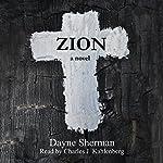 Zion: A Novel | Dayne Sherman