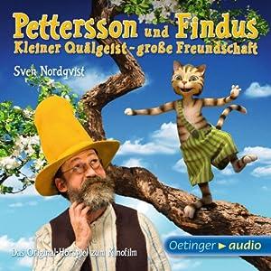 Kleiner Quälgeist - große Freundschaft (Pettersson und Findus) Hörspiel
