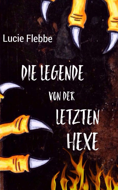 Die Legende von der letzten Hexe (German Edition) ebook