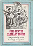 Chad and the Elephant Engine, Marjorie Stover, 0689304587