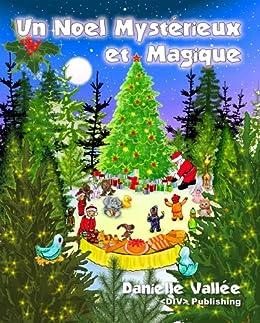 Un Noel Mysterieux et Magique (French Edition) by [Vallee, Danielle]