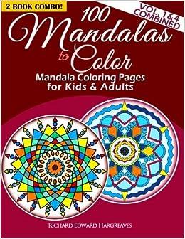 100 Mandalas To Color