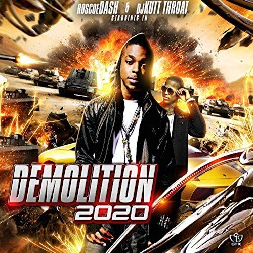Demolition 2020 [Explicit]