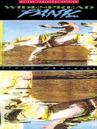 - Widespread Panic - Space Wrangler (Guitar Tablature Edition)