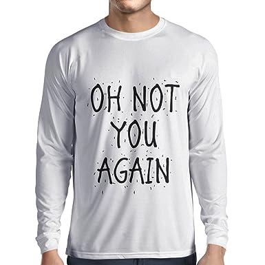 Camiseta de Manga Larga para Hombre Oh, Frases sarcásticas, Lema Divertido, Refranes de Humor, Idea de Regalo: Amazon.es: Ropa y accesorios
