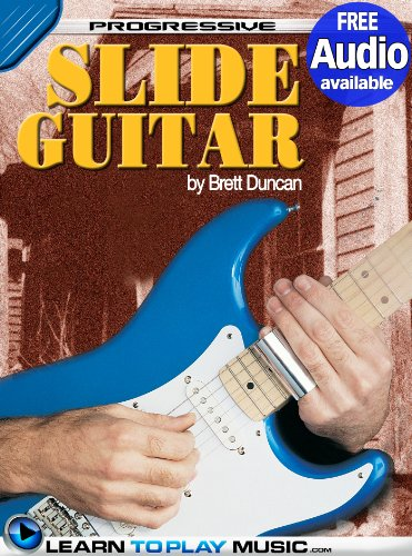 (Slide Guitar Lessons for Beginners: Teach Yourself How to Play Guitar (Free Audio Available) (Progressive) )