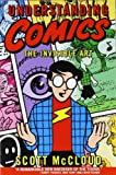 Understanding Comics: The Invisible Art by McCloud, Scott (1994) Paperback