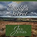 Emily's Secret Audiobook by Jill Jones Narrated by Abigail Killeen